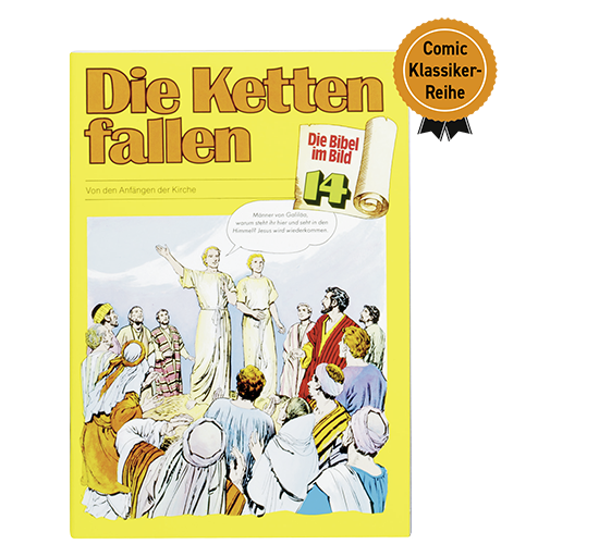 Die Bibel im Bild - Die Ketten fallen