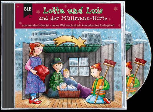 Lotta und Luis und der Müllmann-Hirte (Weihn.-CD)
